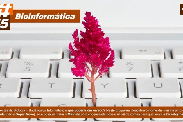 Scicast #45: Bioinformática