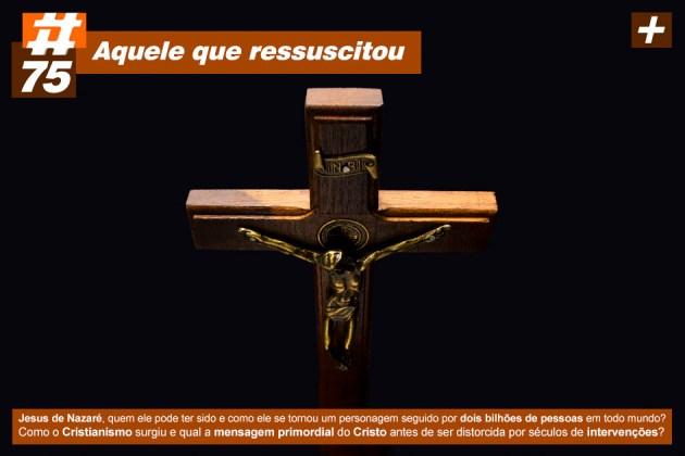 Scicast #75: O Jesus Histórico