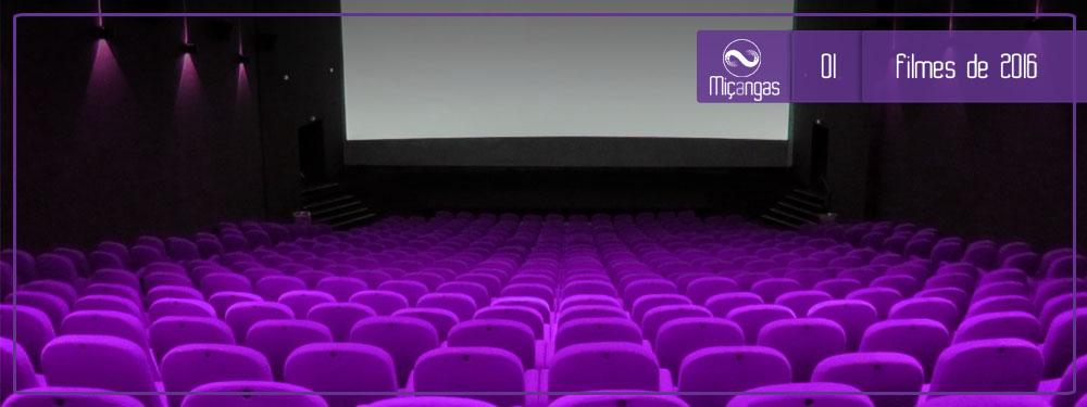 Miçangas #01: Erramos o piloto (mentira, Filmes de 2016)