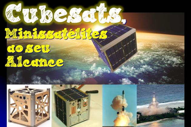 Cubesat, minissatélite ao seu alcance