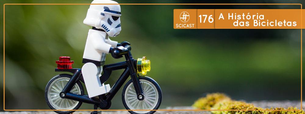 Scicast #176: A História das Bicicletas