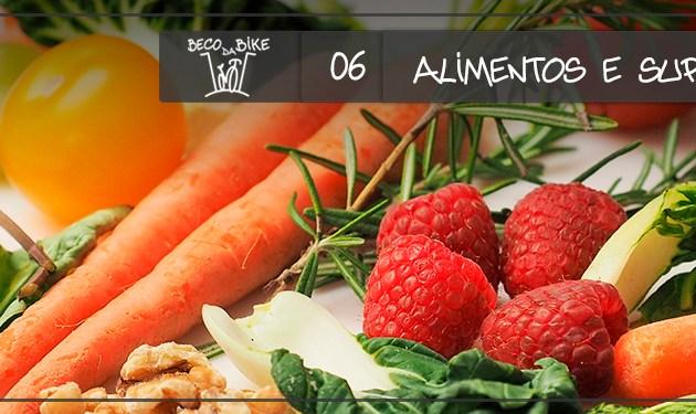 Beco da Bike #06: Alimentos e Suplementos