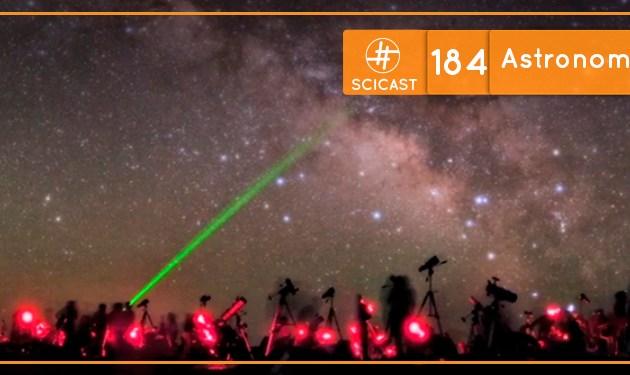 Scicast #184: Astronomia Amadora