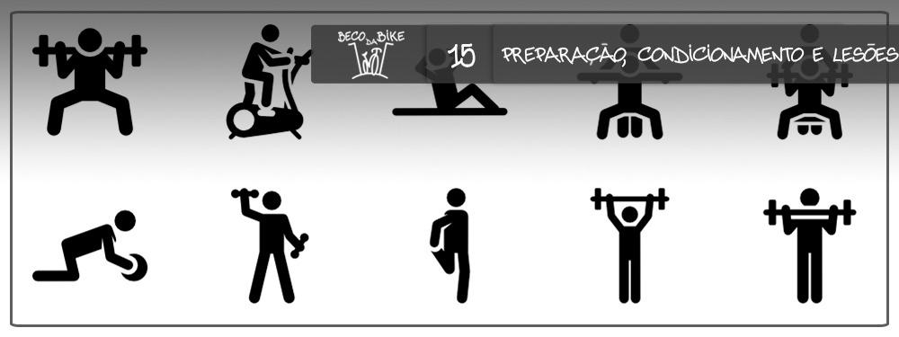 Beco da Bike #15: Preparação, condicionamento e lesões