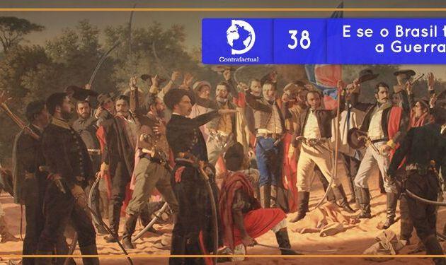 Contrafactual #38: E se o Brasil tivesse vencido a Guerra da Cisplatina?