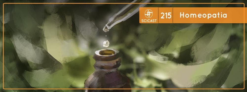 SciCast #215: Homeopatia