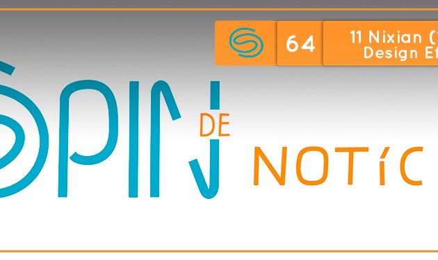 Spin de Notícias #64: 11 Nixian 2017 (14/12/2017) Design Efêmero, Branding Design