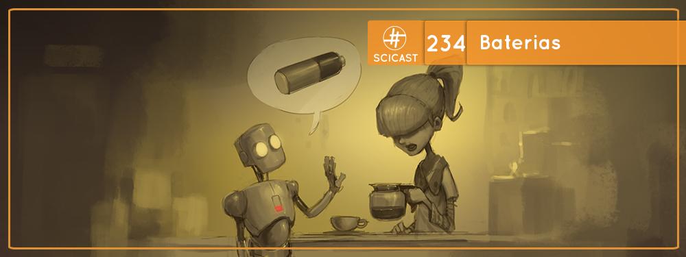 SciCast #234: Baterias