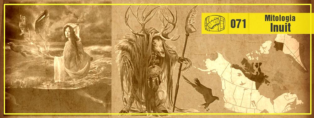 Costelas e Hidromel #071: Mitologia Inuit