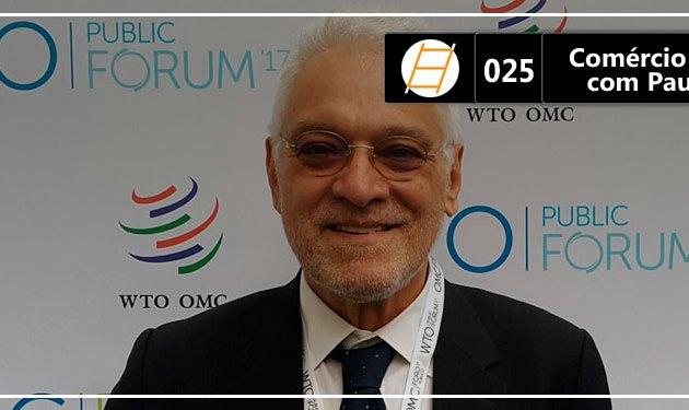 Chute 025 – O Brasil e a agenda de comércio internacional com Paulo Ferracioli