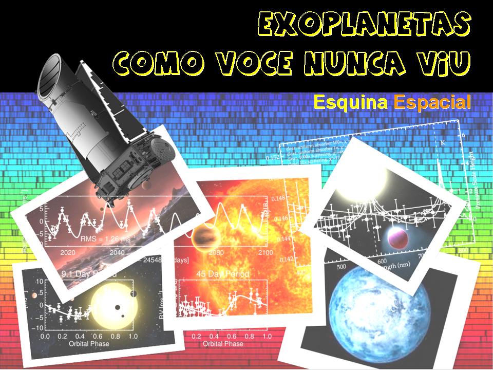 Exoplanetas Como Você Nunca Viu