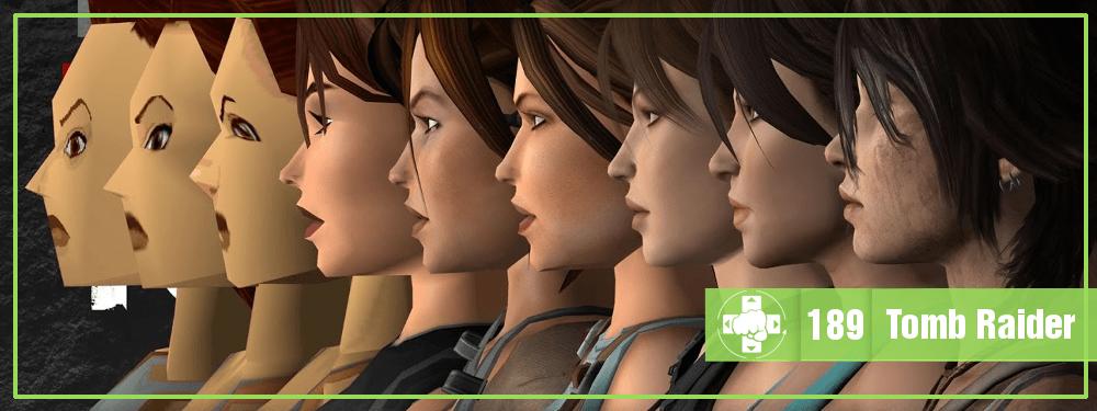 MeiaLuaCast #189: Tomb Raider