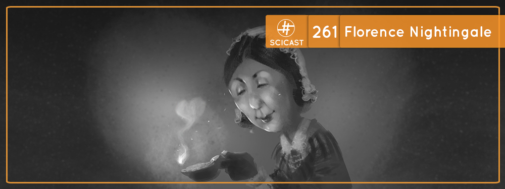 SciCast #261: Florence Nightingale
