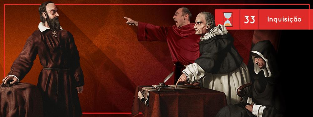 Fronteiras no Tempo #33: Inquisição