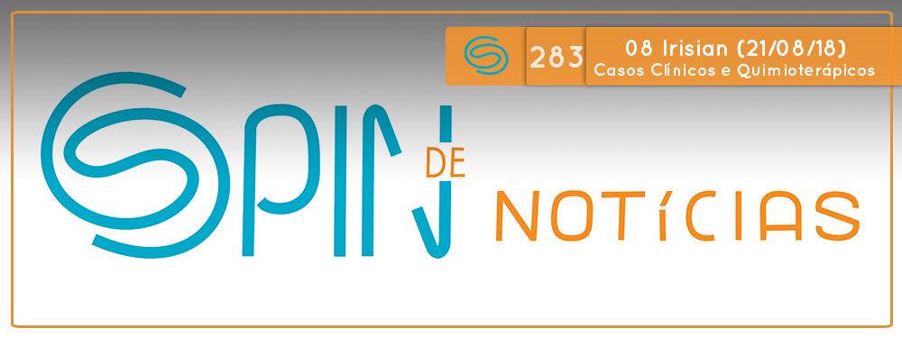 Spin #283: Casos Clínicos e Quimioterápicos – 08I18 (21/08/18)