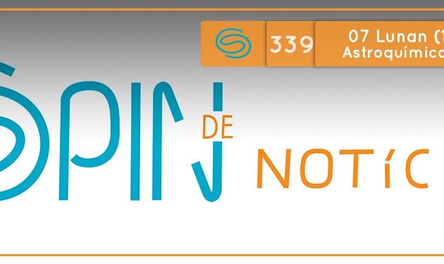 Spin #339: Astroquímica e a Origem da Vida – 07L18 (15/10/18)