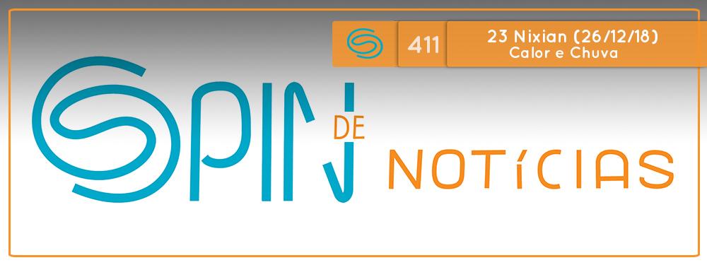Spin #411: Calor e Chuva – 23N18 (26/12/18)