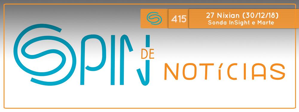 Spin #415: Sonda InSight e Marte – 27N18 (30/12/18)