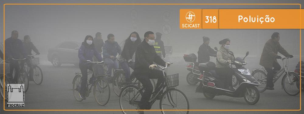 Poluição (SciCast #318)