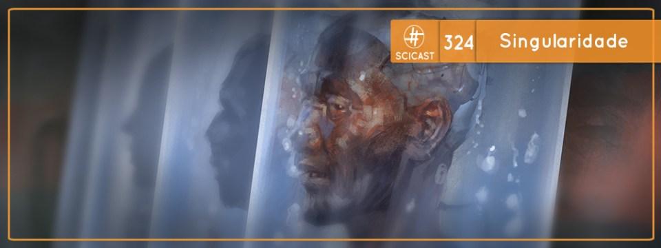 Singularidade (SciCast #324)