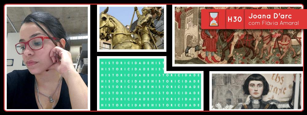 Fronteiras no Tempo: Historicidade #30 Joana D'Arc