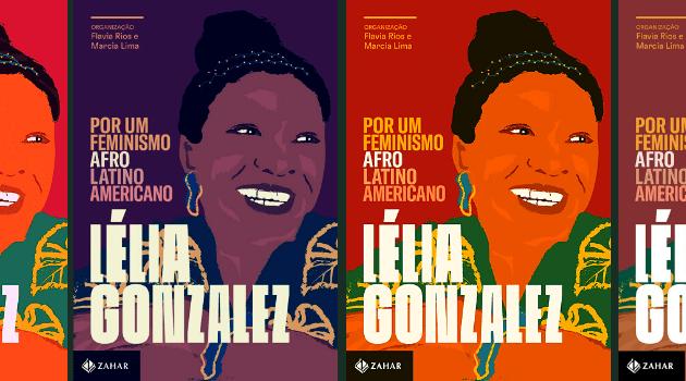 Lélia Gonzalez | Por um feminismo afro-latino-americano