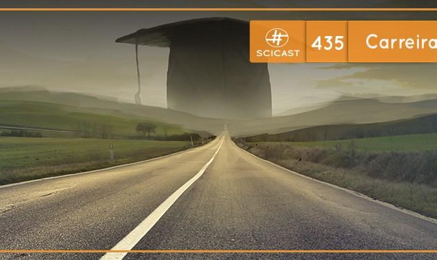 Carreira Acadêmica (SciCast #435)