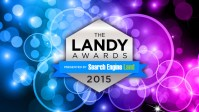 The Landy Awards Launched by using Search Engine Land #TheLandys