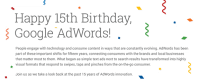 satisfied Birthday AdWords! Celebrating 15 Years of percentSuccess with Google