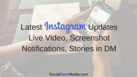 Instagram Screenshot Notification & Live Video On Instagram Stories