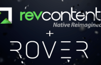 Revcontent Acquires Machine Learning Startup, Rover, For More Than $30M