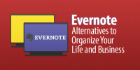 5 Evernote Alternatives to Organize Your Life and Business