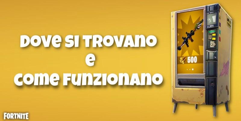 giochi - tutti i distributori automatici fortnite season 8