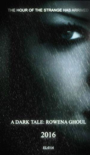 A Dark Tale : Rowena Ghoul
