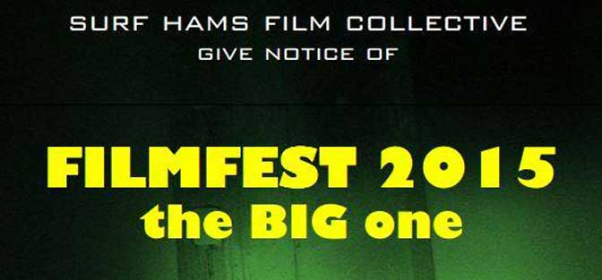 Submit your films for the Surf Hams Film Collective FilmFest 2015