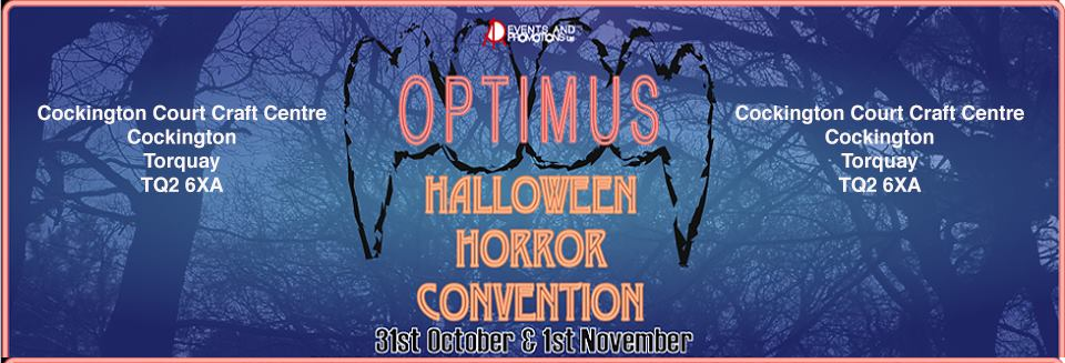 Optimus Halloween Horror Convention Torbay