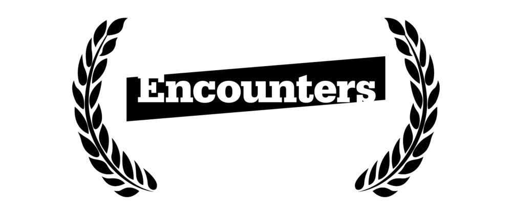 Encounters film fest 2018 is now open for submissions