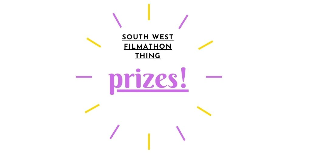 south west filmathon thing prizes