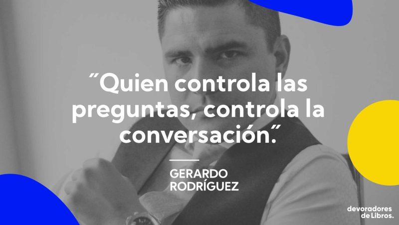Frase-Gerardo-Rodriguez-eres-cabron-ventas