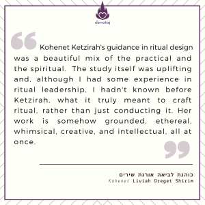 Ketzirah is, among many things, a prophetess for the sacred arts. In her Ritual Craft class she has created an organized, thoughtful format for the ways of creating ritual that I didn't know exactly how to articulate and I'm so grateful she did! Having these tools makes the work of ritual easeful and transformative. (Kohenet Bekah Starr)