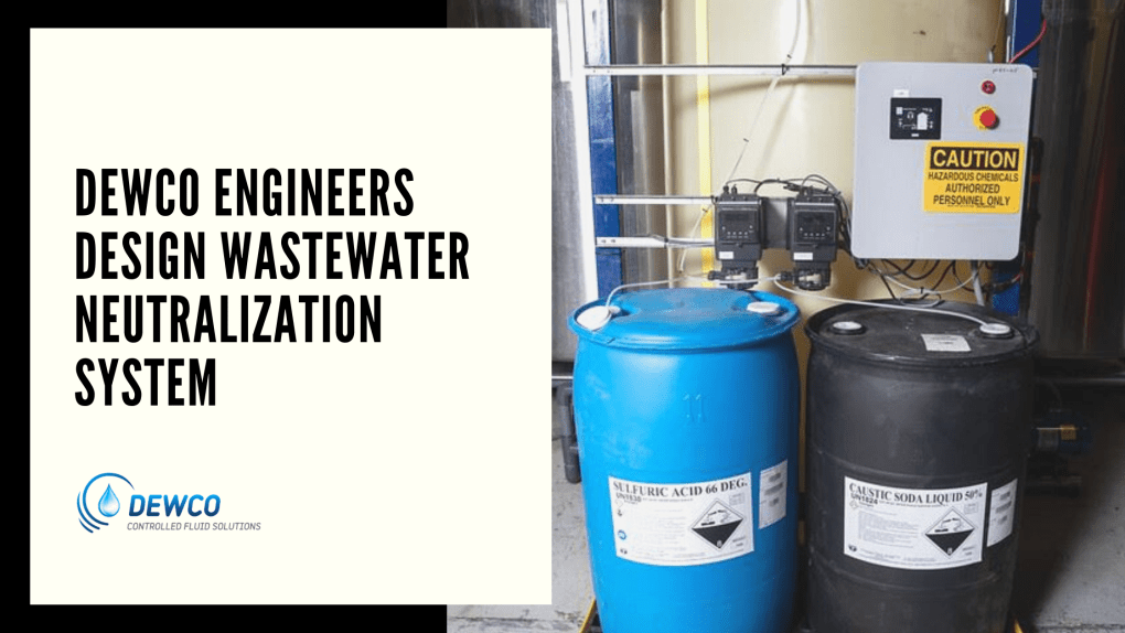 dewco engineers design wastewater neutralization system