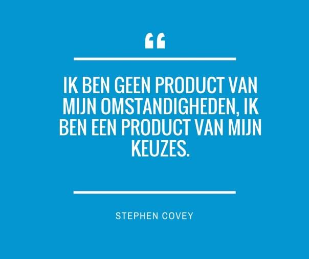 Citaat Covey keuzes