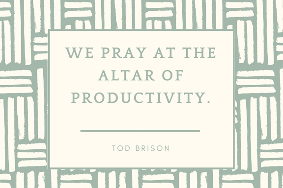 We love our stuff. We name our cars. We worship work. We pray at the altar of productivity. We use busy as a status symbol. Who has time for people?
