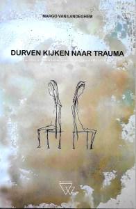 Durven kijken naar trauma