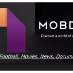Mobdro Download For Android: Watch Live Football, Movies, News Free