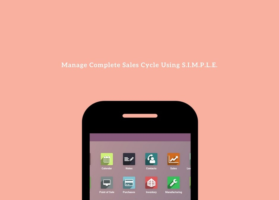 This Is How You Can Manage Your Entire Sales Cycle Using S.I.M.P.L.E.
