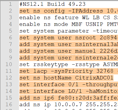 set ns config -IPAddress set lacp set ns hostname add ns ip6 add route set interface set system user