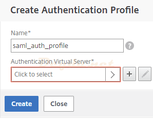 NetScaler Gateway Virtual Servers Basic Authentication Advanced Authentication SAML Authentication Profile