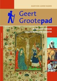 Wandelgids Geert Grootepad | Buijten en Schipperheijn