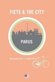 Fietsgids Fiets & The City Parijs   Kosmos